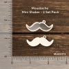 Chipzeb - Moustache Mini Shaker - designer chipboard laser cut embellishment by Mudra
