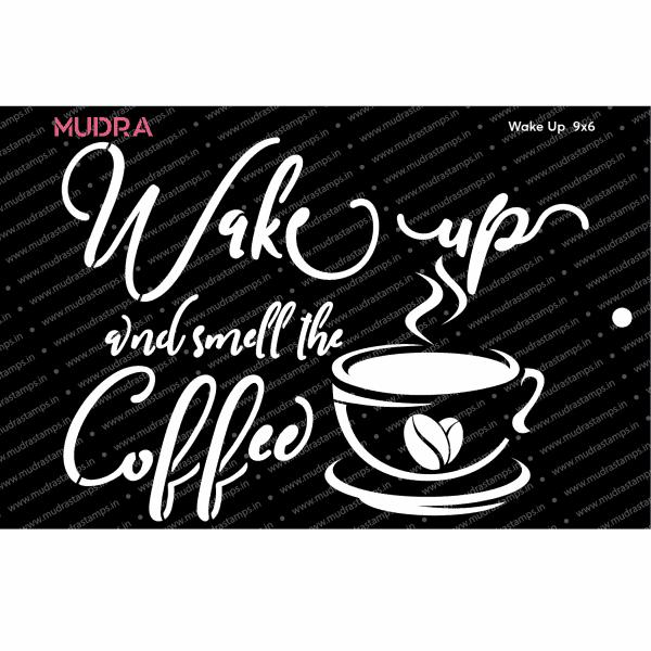 Craft Stencils - Wake Up 9x6 - Mudra